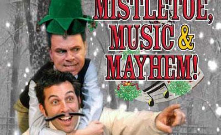 Mistletoe, Music and Mayhem! at North Coast Repertory Theatre
